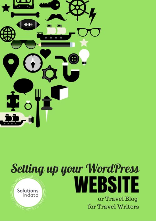 Setting up your WordPress Website for Travel Writers (eBook )
